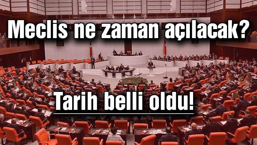 Meclis ne zaman açılacak? 2018 TBMM yasama yılı açılışı tarihi belli oldu!