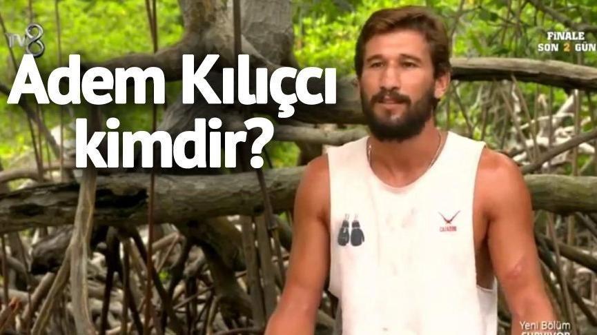 Survivor 2018 şampiyonu Adem Kılıçcı kimdir, kaç yaşında?