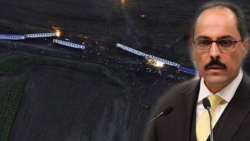 İbrahim Kalın'dan tren kazasıyla ilgili ilk açıklama