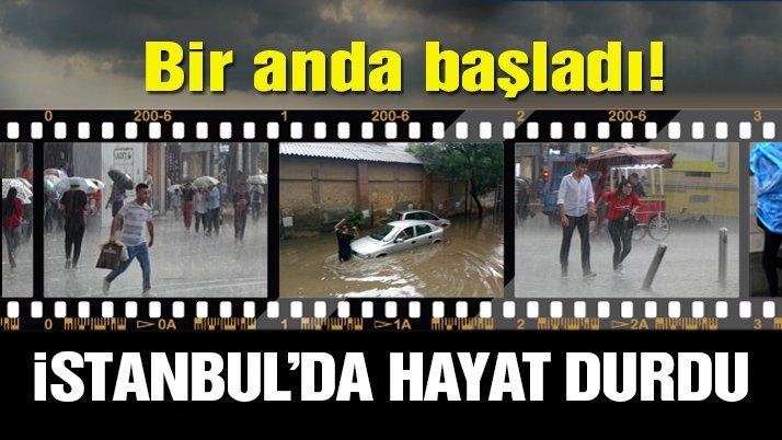 İstanbul'da aniden bastıran yağmur zor anlar yaşattı