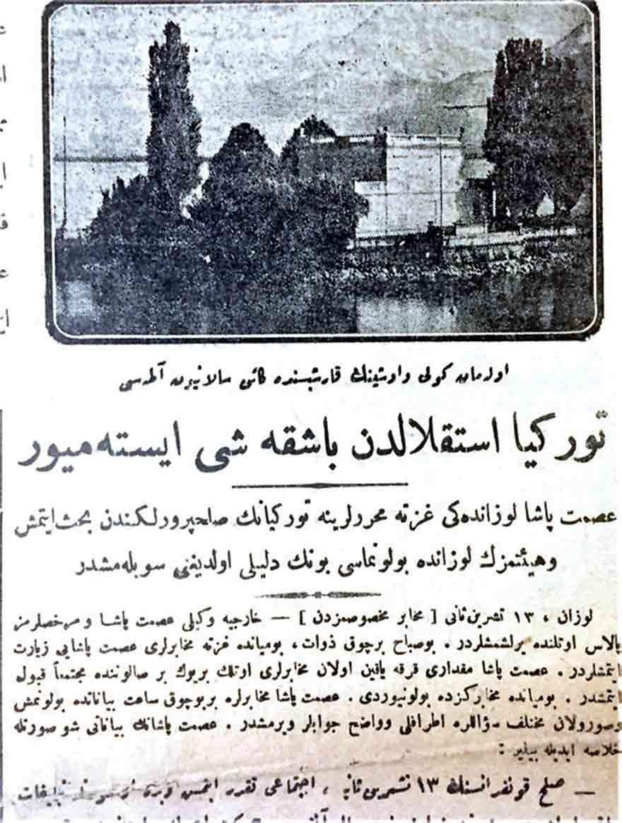 İsmet Paşa'nın Lozan'da Vakit Gazetesi'ne verdiği demeç 'Türkiye istiklalden başka şey istemiyor'. Vakit, 10 Kasım 1922.