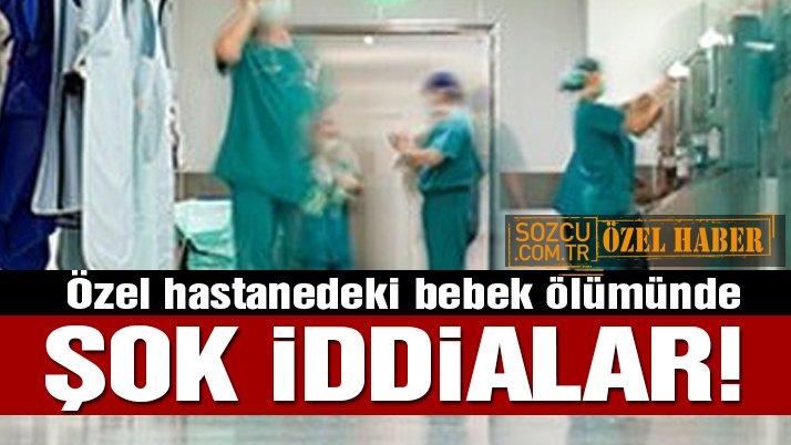 Özel hastanede öldüren doğum! Şok iddialar...