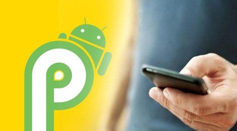 Hangi telefonlar Android 9 Pie güncellemesi alacak? İşte Android 9 alacak cihazlar...