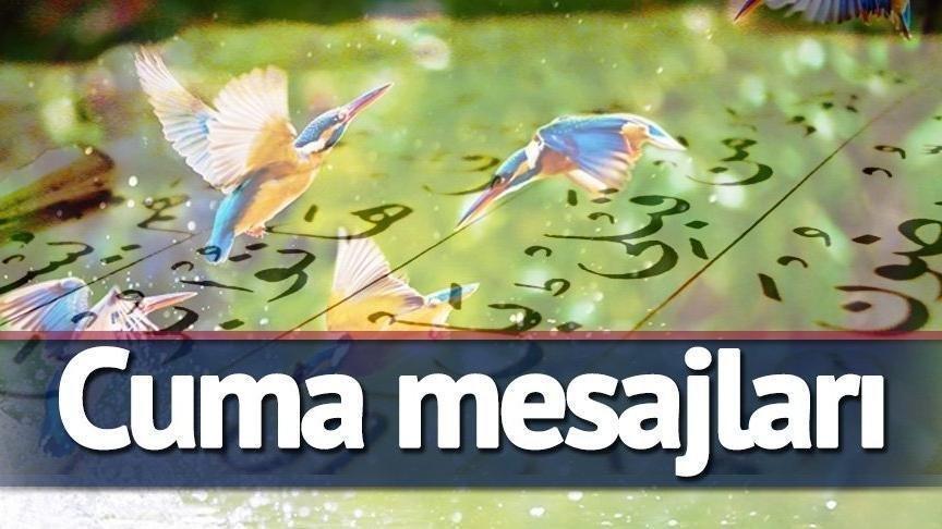Cuma mesajları: 10 Ağustos cuma gününe özel en beğenilen, en farklı ve güncel mesajlar