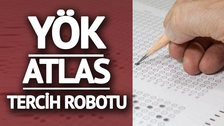 Öğrencilere rehber olacak YKS üniversite tercih robotu! YÖK Atlas YKS tercih robotu...