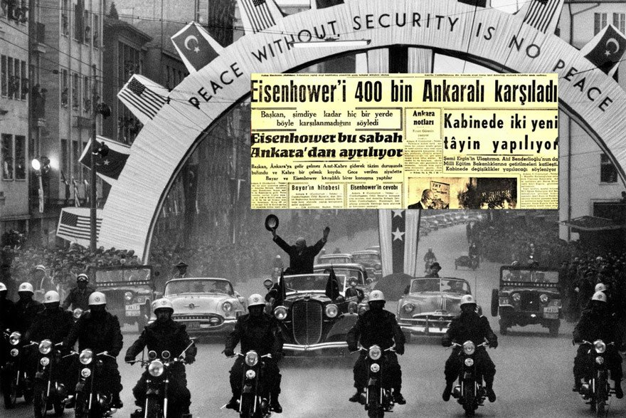 Eisenhower 1959'da Türkiye'de böyle karşılandı.