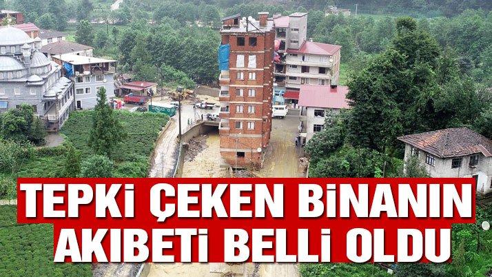 Rize'de dere yatağındaki 7 katlı apartmana yıkım kararı