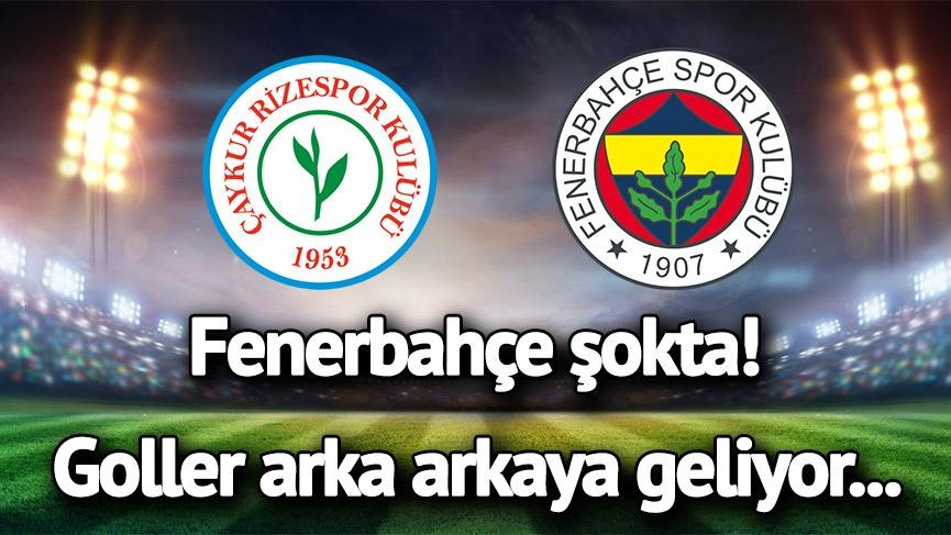 CANLI YAYIN: Çaykur Rizespor Fenerbahçe canlı izle! Rize FB maçında goller arka arkaya geldi…