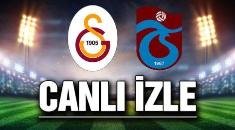 CANLI YAYIN: Trabzonspor Galatasaray maçı canlı izle! Bein Sports canlı yayın...