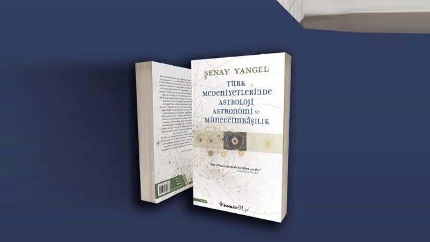 Türkler'in astroloji serüveni bu kitapta