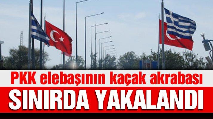 SON DAKİKA… PKK elebaşısının akrabası Yunan sınırında yakalandı