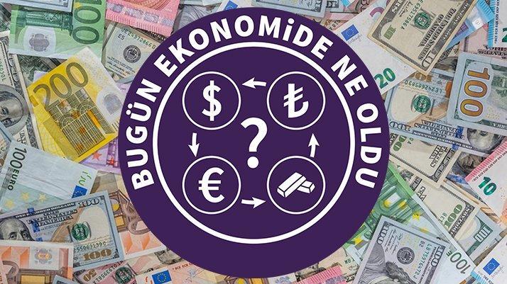 Bugün ekonomide ne oldu? (23.10.2018)