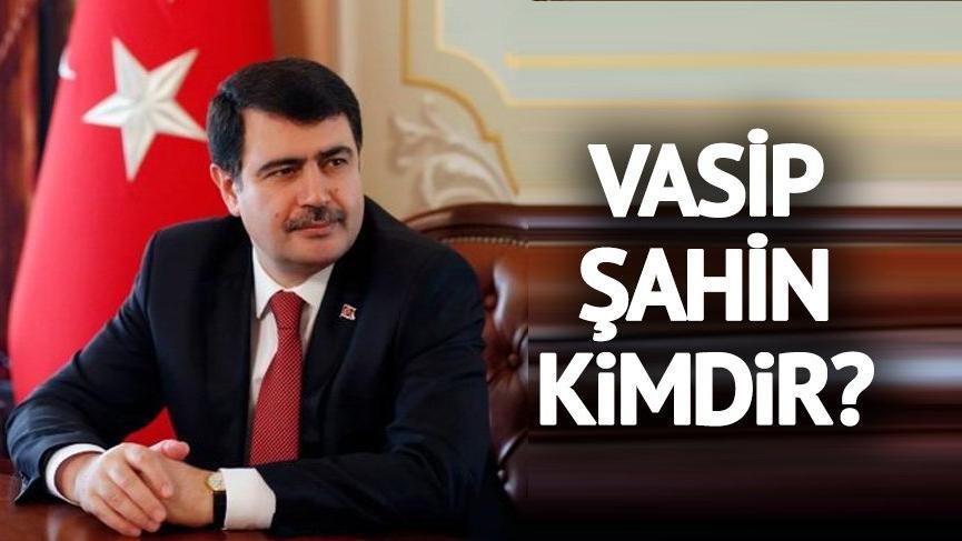 Vasip Şahin kimdir? Ankara'nın yeni valisi Vasip Şahin'in hayatı… Vasip Şahin nereli?
