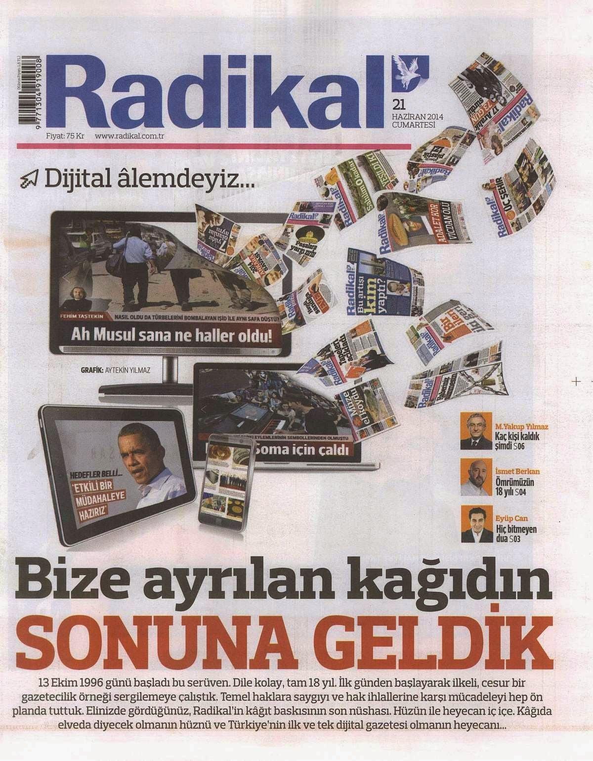 21 Haziran 2014'te yayın hayatına veda eden Radikal'in son sayısı.