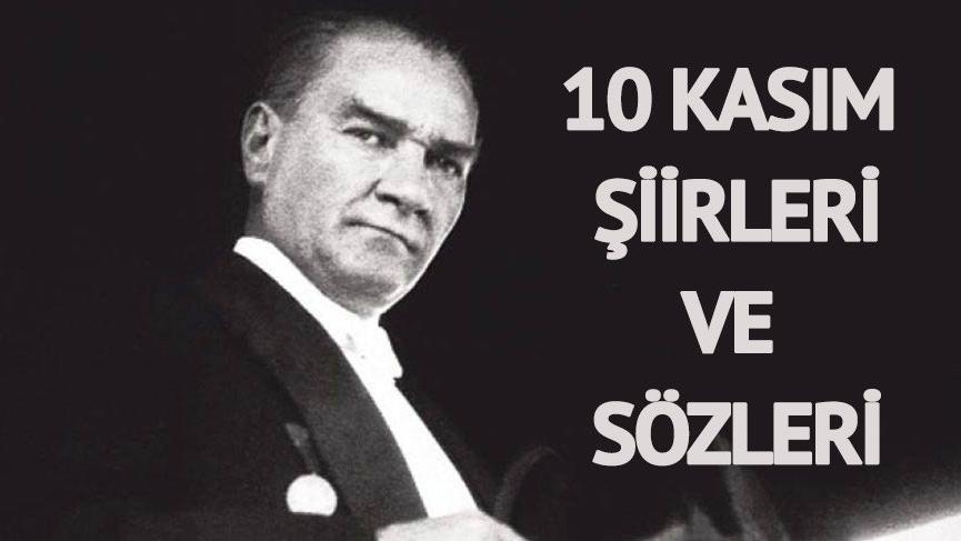 Anlam dolu 10 Kasım şiirleri ve sözleri… Ulu Önder Atatürk'ü saygıyla anıyoruz…