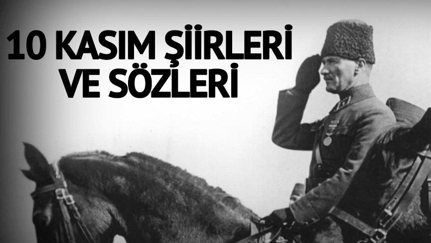 10 Kasım şiirleri ve sözleri: Mustafa Kemal Atatürk'ü anmak için 10 Kasım gününe özel sözler…