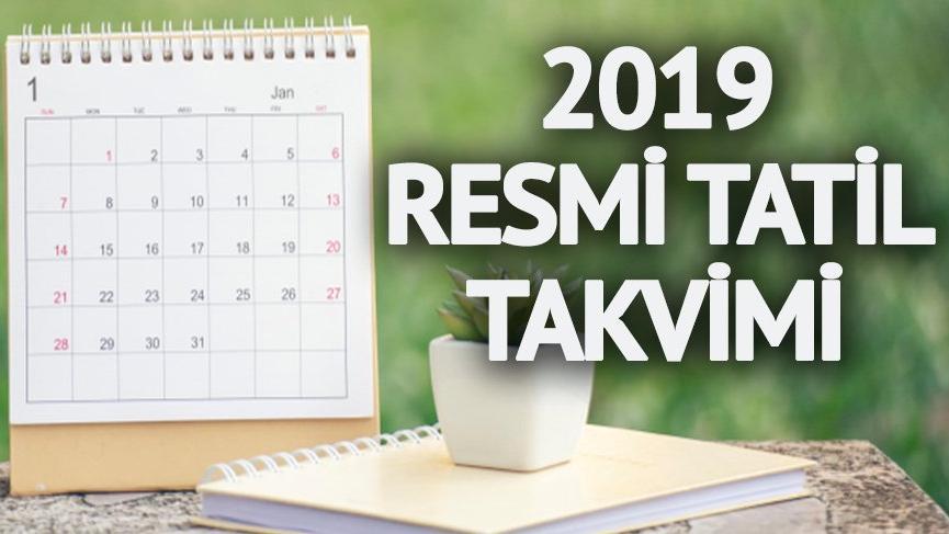 2019 resmi tatil listesi: 2019'da bayramlar hangi güne denk geliyor?