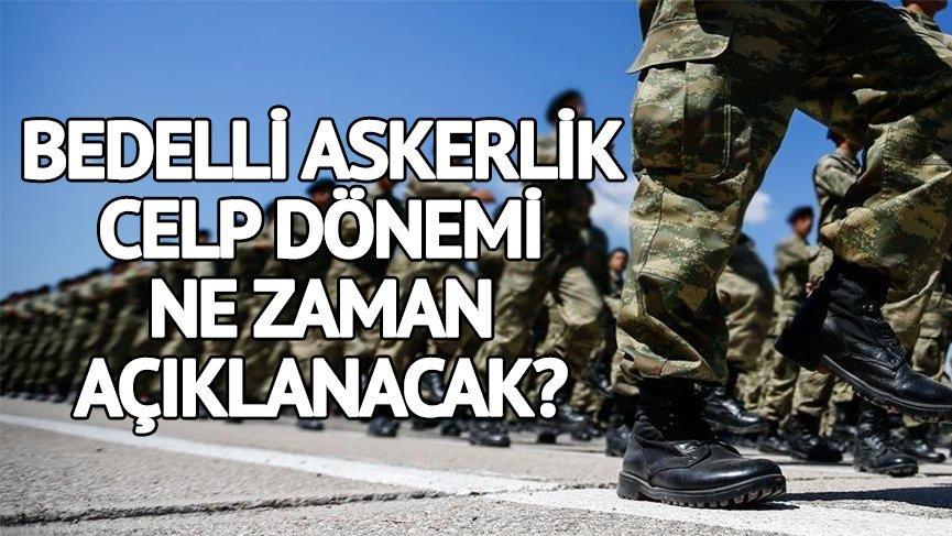 Bedelli askerlik haberleri: Bedelli askerlik 4.celp dönemi açıklandı mı? e-Devlet celp yerleri sorgulanabilecek mi?