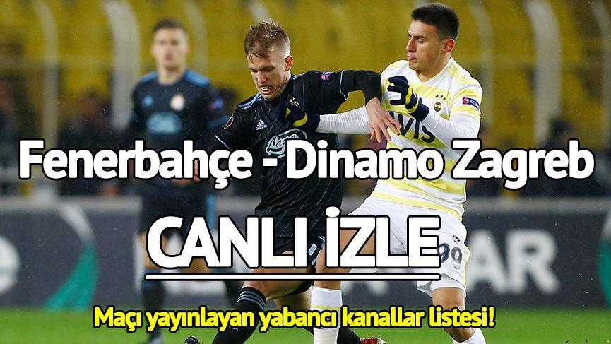 Fenerbahçe Dinamo Zagreb maçı canlı izle! Bein Sport canlı yayın! Fenerbahçe gol peşinde…