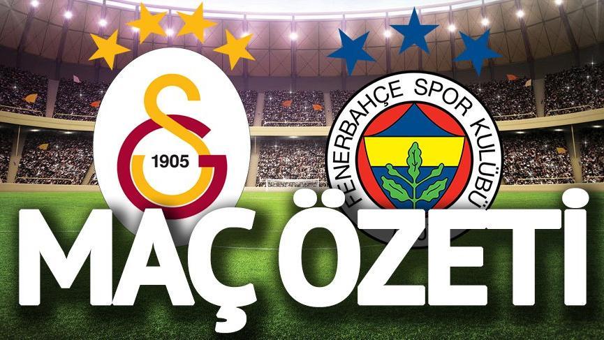 Galatasaray Fenerbahçe maç özeti izle: Goller, kavgalar, kartlar! İşte Galatasaray Fenerbahçe maç sonucu ve özeti…