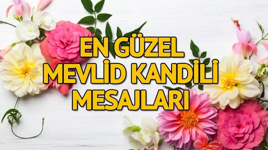2018 Mevlid Kandili mesajları: En anlamlı ve en güzel Mevlid Kandili mesajları!