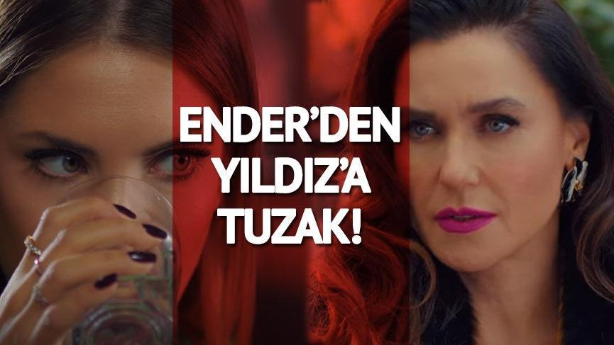 Yasak Elma 22.yeni bölüm fragmanı yayınlandı! Ender'den Yıldız'a tuzak!