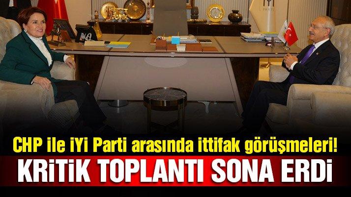 Son dakika… CHP ile İYİ Parti arasında ittifak görüşmeleri
