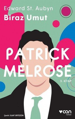 patric-melrose-biraz-umut