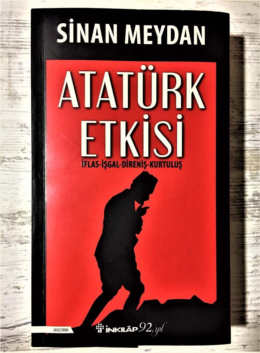 """İnkılap Kitabevi'nden çıkan """"Atatürk Etkisi"""" 19 Aralık'ta okurlarla buluşacak."""