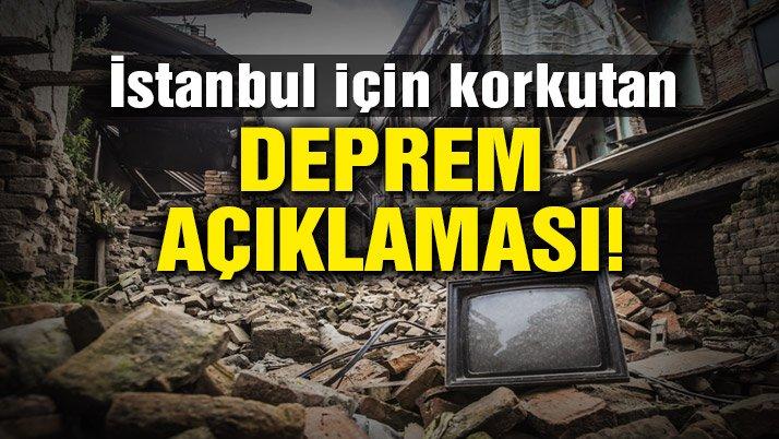 Son dakika: İstanbul için korkutan deprem uyarısı!