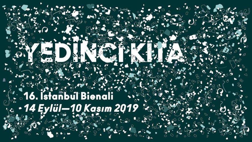 16. İstanbul Bienali'nin başlığı 'Yedinci Kıta' oldu