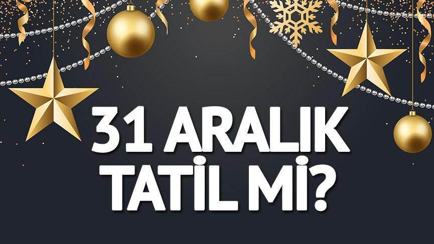 Yılbaşı tatili 4 gün olacak mı? Gözler o günde 31 Aralık 2018 Pazartesi okullar tatil mi?