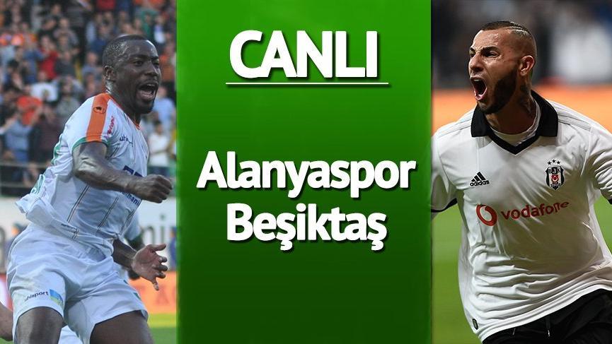 CANLI YAYIN: Beşiktaş Alanyaspor canlı izle! BJK seri galibiyet istiyor!