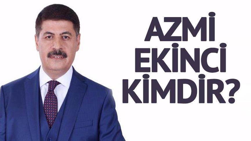 Azmi Ekinci kimdir? AK Parti Esenyurt belediye başkan adayı Azmi Ekinci nereli?