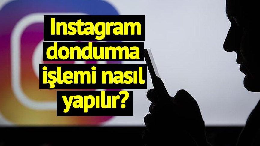 Linkle adım adım Instagram dondurma işlemi… Açarken dikkat!
