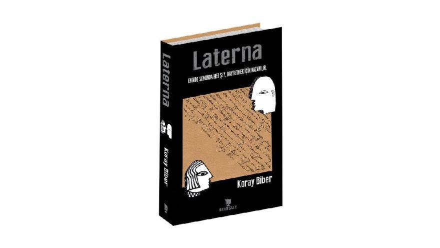Hayata dair sıradan şeyler: Laterna