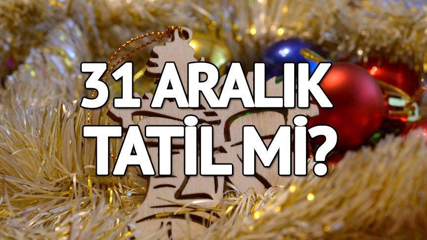 Pazartesi tatil olacak mı? Yılbaşı tatili kaç gün? 31 Aralık 2018 tatil beklentisi…