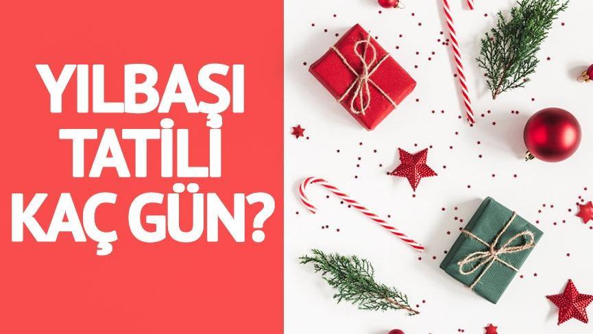 Yılbaşı tatili kaç gün olacak? 31 Aralık 2018'de okullar tatil olacak mı?