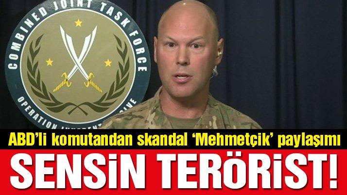 ABD'li komutandan skandal paylaşım! Türk askerine terörist dedi