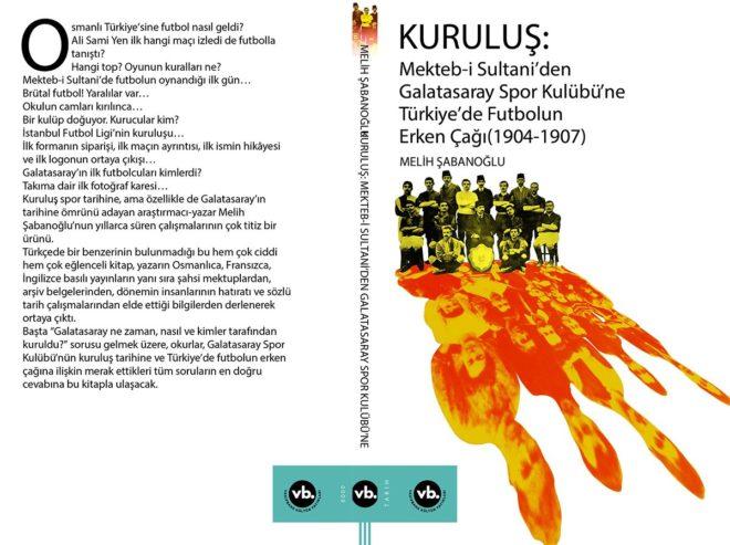 kurulus-mekteb-i-sultaniden-galatasaray-spor-kulubune-turkiyede-futbolun-erken-cagi-1