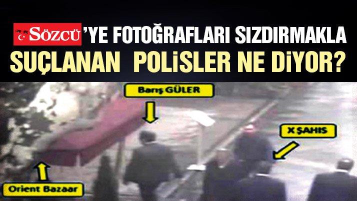 9 polis de ifadesinde 'Ben sızdırmadım' dedi