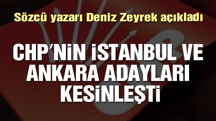 Deniz Zeyrek: CHP'nin İstanbul ve Ankara adayları kesinleşti