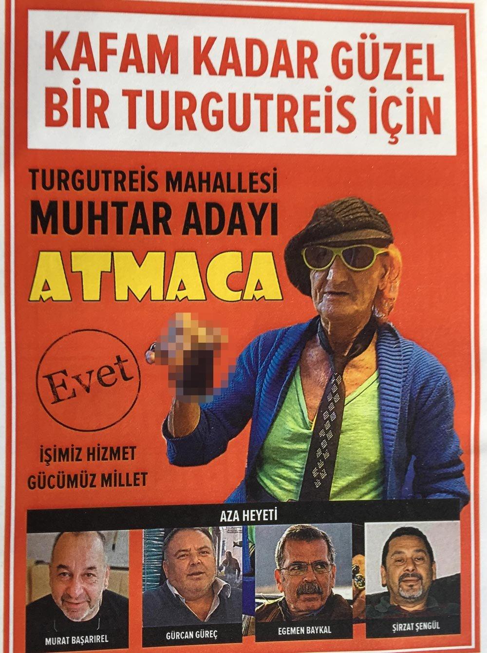 İşte Mustafa Atmaca'ya şaka olsun diye hazırlanan seçim afişi...