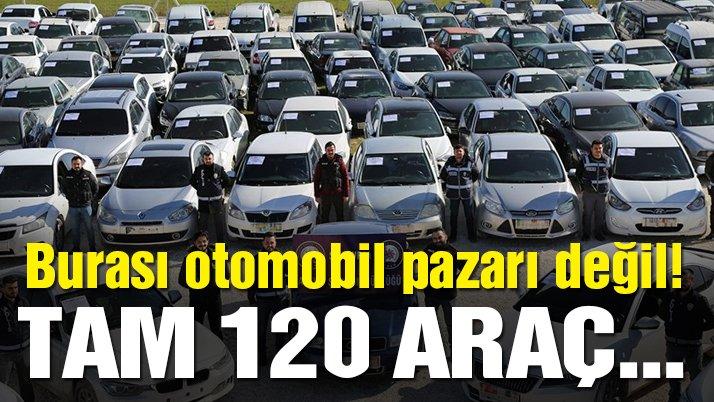 Burası otomobil pazarı değil! Tam 120 araç...