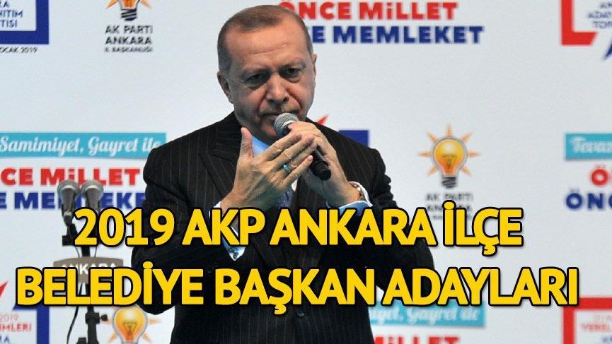 AK Parti Ankara ilçe belediye başkan adayları açıklandı! 3 ilçe MHP'ye bırakıldı!