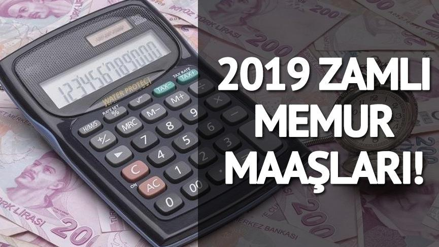 Memur maaşı 2019'da kaç lira oldu? Derece ve branşlara göre memur maaşları…