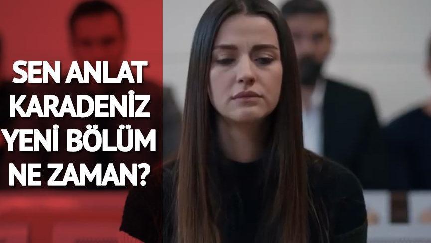 ATV yayın akışı: Sen Anlat Karadeniz yeni bölüm ne zaman?