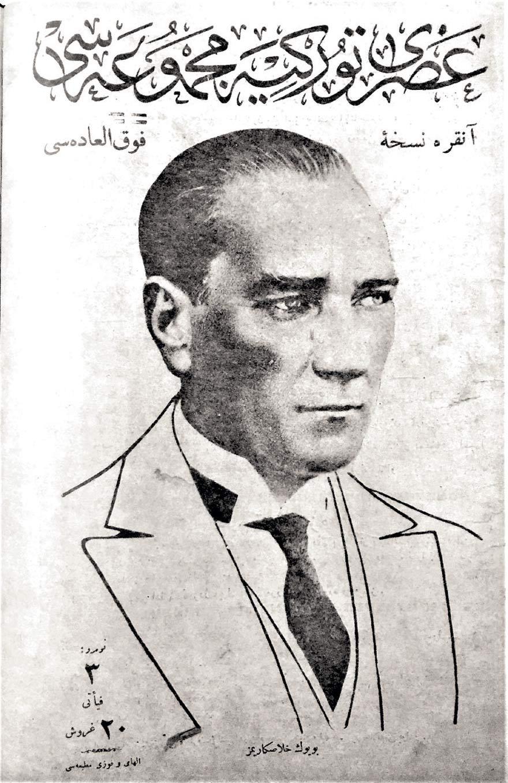 Asri Türkiye Mecmuası, 29 Mayıs 1926. Fotoğrafın altında, 'Büyük Halaskarımız' yazıyor.