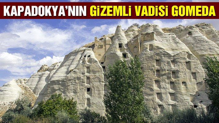 Kapadokya'nın gizemli vadisi Gomeda