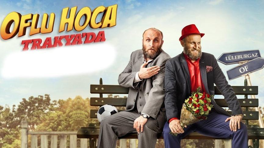Oflu Hoca Trakya'da filmi konusu ve oyuncuları… Oflu Hoca Trakya'da filmi nerede çekildi?